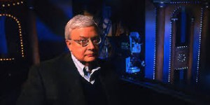 Roger Ebert, in Cinema Balcony, from his 'At the Movies' show.