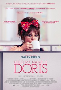 Filmmaker Michael Showalter collaborates with Academy-Award winner Sally Field for Hello, My Name Is Doris, a sweet-natured romance between an older woman and a young art director (Max Greenfield) at her workplace.